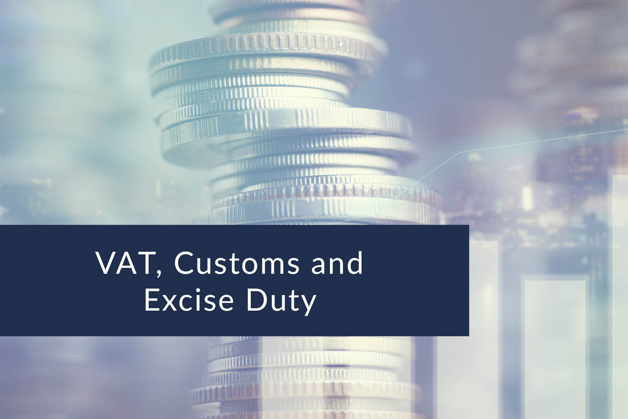 VAT, customs and excise duty